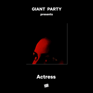 Actress - GIANT PARTY