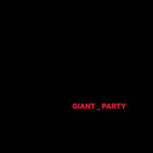 Giant Party EP -