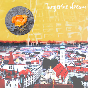Tangerine Dream -