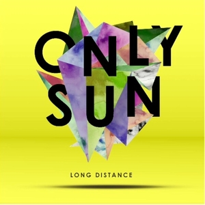 Long Distance - Single  - ONLY SUN